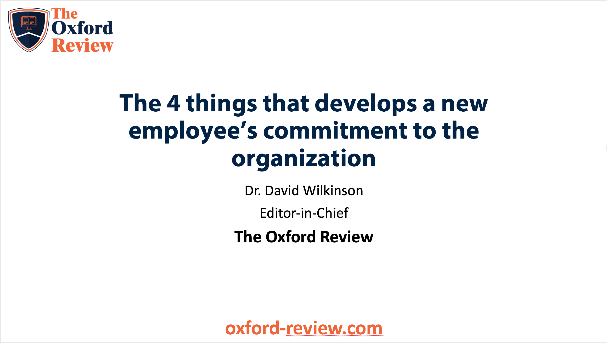In this research video briefing, David looks at a recent paper which found 4 factors that increased peoples commitment to an organisation.