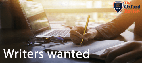 Writers wanted - The Oxford Review needs good writiers