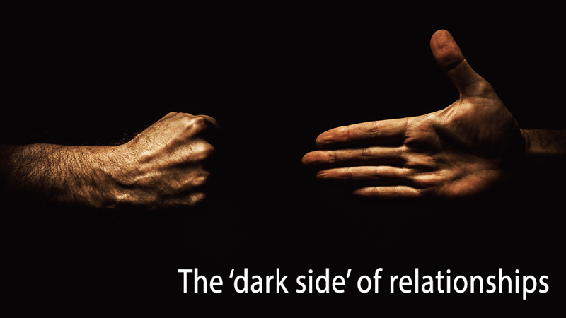 The dark side of relationships