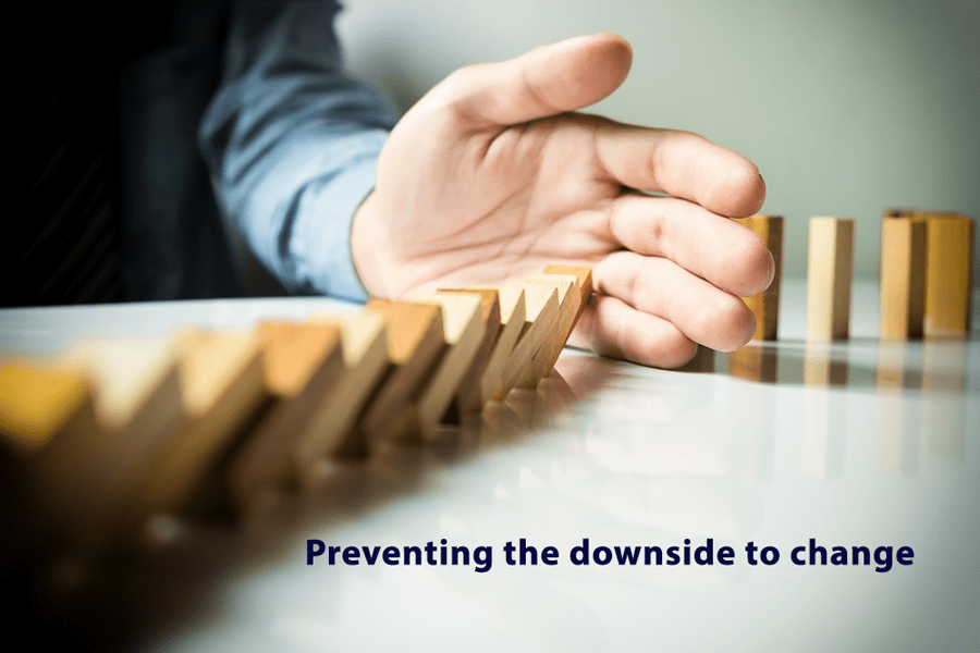 Preventing the downside of change