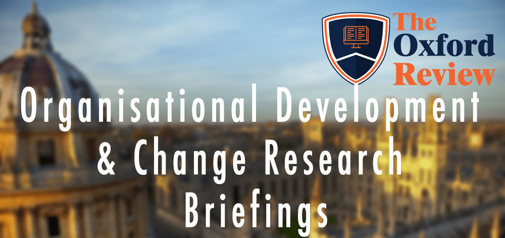 Organisational Development / Organisational Change Research Briefings