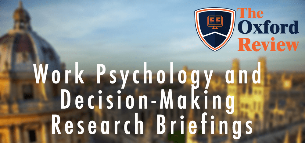 Work Psychology and Decision-Making Research Briefings