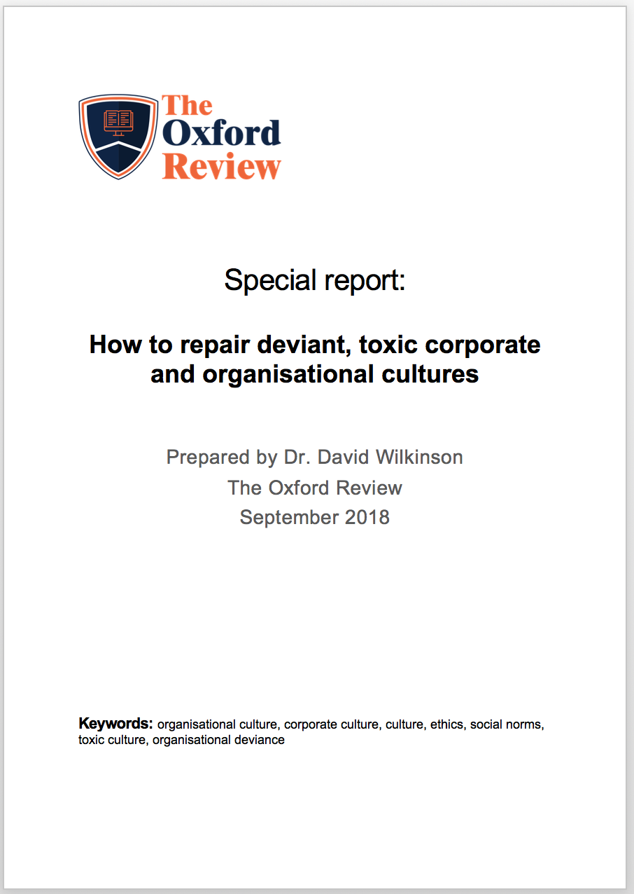 How to repair deviant, toxic corporate and organisational cultures